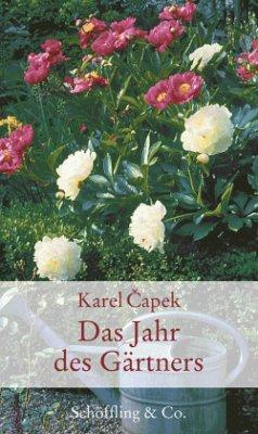 Das Jahr des Gärtners (Mängelexemplar) - Capek, Karel