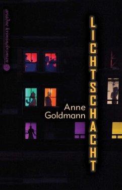 Lichtschacht (Mängelexemplar) - Goldmann, Anne