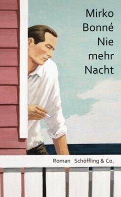 Nie mehr Nacht (Mängelexemplar) - Bonné, Mirko