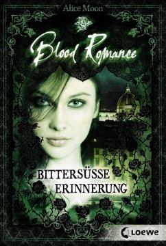 Bittersüße Erinnerung / Blood Romance Bd.3 (Mängelexemplar)