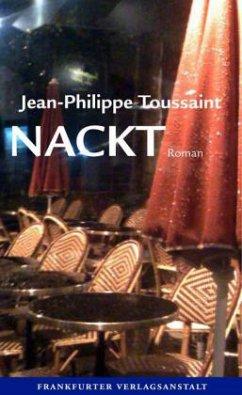 Nackt (Mängelexemplar) - Toussaint, Jean-Philippe