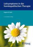 Leitsymptome in der homöopathischen Therapie (eBook, ePUB)