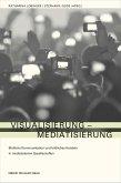 Visualisierung - Mediatisierung (eBook, PDF)