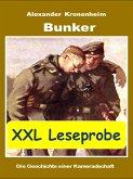 XXL LESEPROBE - Bunker: Die Geschichte einer Kameradschaft (eBook, ePUB)
