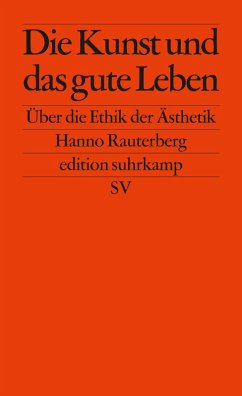 Die Kunst und das gute Leben (eBook, ePUB)