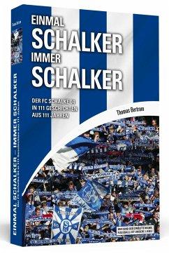 Einmal Schalker - Immer Schalker