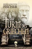 Der Turm des Griechen (eBook, ePUB)
