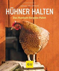 Hühner halten (eBook, ePUB) - Lüttwitz, Michael von