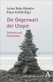 Gegenwart der Utopie (eBook, PDF)