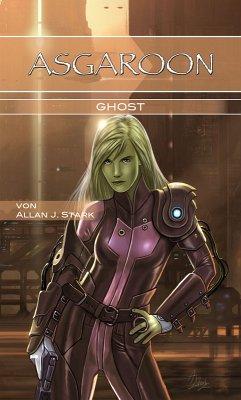 ASGAROON - Ghost (eBook, ePUB) - Stark, Allan J.