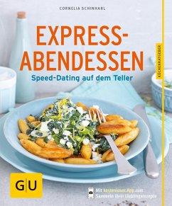 Express-Abendessen (eBook, ePUB) - Schinharl, Cornelia