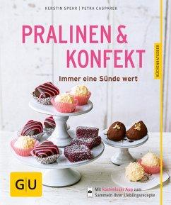 Pralinen & Konfekt (eBook, ePUB) - Spehr, Kerstin; Casparek, Petra