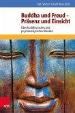 Buddha und Freud - Präsenz und Einsicht (eBook, ePUB)