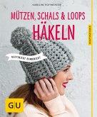 Mützen, Schals und Loops häkeln (eBook, ePUB)