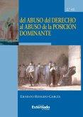 Del abuso del derecho al abuso de la posición dominante 2ª ed (eBook, PDF)