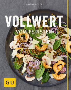 Vollwert vom Feinsten (eBook, ePUB) - Kittler, Martina