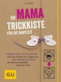Die Mama-Trickkiste für die Babyzeit (eBook, ePUB)
