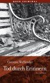 Tod durch Erinnern (eBook, ePUB)