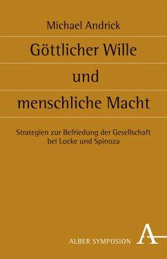 Göttlicher Wille und menschliche Macht (eBook, PDF) - Andrick, Michael