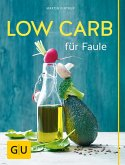 Low Carb für Faule (eBook, ePUB)