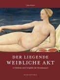 Der liegende weibliche Akt in Malerei und Graphik der Renaissance