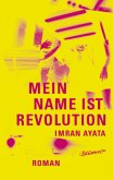 Mein Name ist Revolution