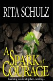 A Spark of Courage (eBook, ePUB)