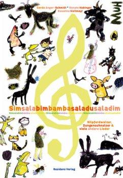 Simsalabim Bamba Saladu Saladim - Anger-Schmidt, Gerda;Habinger, Renate;Heilmayr, Susanna
