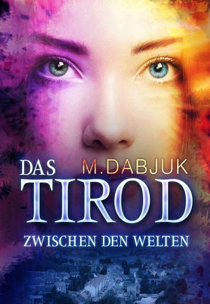 Zwischen den Welten (eBook, ePUB) - M. Dabjuk