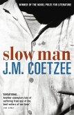 Slow Man (eBook, ePUB)