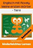 Englisch mit Flovely Meine ersten Wörter - Tiere (eBook, ePUB)