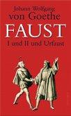 Faust I und II und Urfaust (eBook, ePUB)