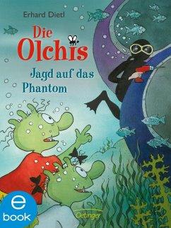 Jagd auf das Phantom / Die Olchis-Kinderroman Bd.9 (eBook, ePUB) - Dietl, Erhard
