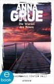 Die Wurzel des Bösen / Dan Sommerdahl Bd.5 (eBook, ePUB)