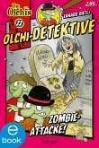 Zombie-Attacke! / Olchi-Detektive Bd.22 (eBook, ePUB)