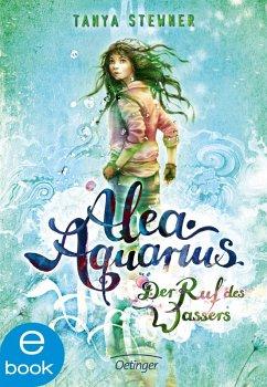 Der Ruf des Wassers / Alea Aquarius Bd.1 (eBook, ePUB) - Stewner, Tanya