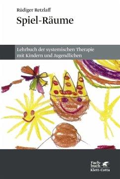 Spiel-Räume (eBook, ePUB) - Retzlaff, Rüdiger