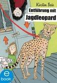 Entführung mit Jagdleopard (eBook, ePUB)