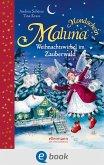 Weihnachtswirbel im Zauberwald / Maluna Mondschein Bd.6 (eBook, ePUB)