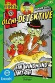 Ein Windhund räumt ab / Olchi-Detektive Bd.23 (eBook, ePUB)