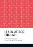 LEARN ATTACK Englisch - Topthemen Oberstufe (eBook, ePUB)
