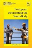 Postopera: Reinventing the Voice-Body (eBook, PDF)