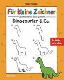 Für kleine Zeichner - Dinosaurier & Co. (eBook, ePUB)