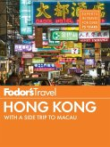 Fodor's Hong Kong (eBook, ePUB)