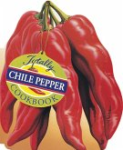 Totally Chile Pepper Cookbook (eBook, ePUB)