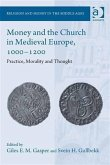Money and the Church in Medieval Europe, 1000-1200 (eBook, PDF)