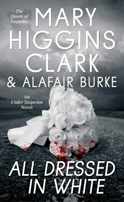 All Dressed in White (eBook, ePUB) - Clark, Mary Higgins; Burke, Alafair