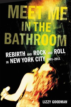 Meet Me in the Bathroom (eBook, ePUB) - Goodman, Lizzy