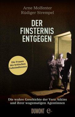 Der Finsternis entgegen (eBook, ePUB) - Molfenter, Arne; Strempel, Rüdiger