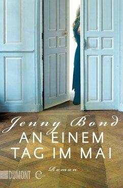 An einem Tag im Mai (eBook, ePUB) - Bond, Jenny